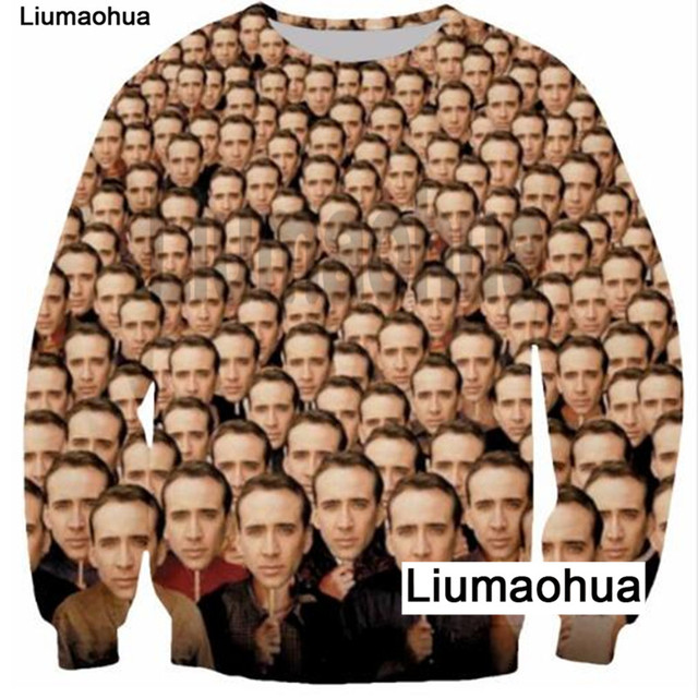 Liu Maohua new fashion sweatshirt Nicholas Cage crazy funny appearance Si print 3D men / ladies casual pullover