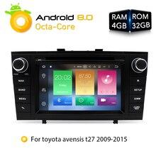 7 «4 г Оперативная память Android 8.0 Автомобильный DVD стерео Мультимедиа головного устройства для Toyota Avensis/T27 2003-2008 авто радио GPS навигации аудио-видео