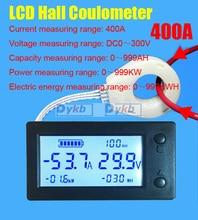 Dc 300V 50A 100A 200A 400A Batterij Monitor Digitale Volt Meter Ampèremeter Accu Capaciteit Coulombmeter Power Watt Uur + Hall Sensor