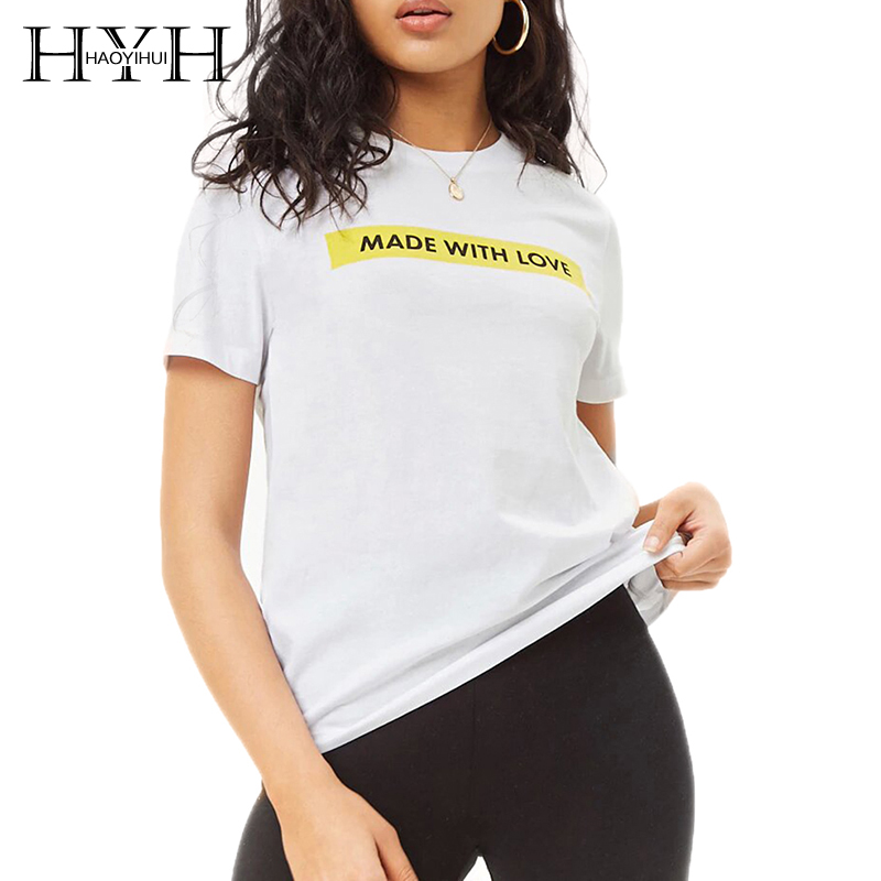 HYH HAOYIHUI 2018 New Arrival Made With Love Letter Print Basic Tops T Shirt Loose Fit Short Sleeve White Summer Tee in T Shirts from Women 39 s Clothing