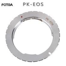 Anel adaptador fotga pk, lente para canon eos 760d 750d 800d 1300d 70d 7d ii 5d iii