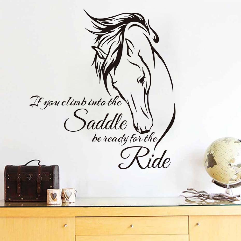 If You Climb Into The Saddle Horse Wall Stickers Home