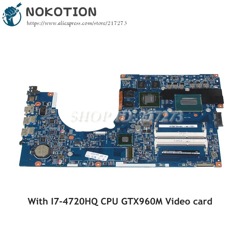 NOKOTION For Acer aspire VN7-791 Laptop Motherboard 448.02G07.001M NBMUT11002 SR1Q8 I7-4720HQ CPU GTX960M Video card