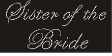 FS(2pc/lot) Wedding supplies Sister of the Bride motif designs iron on transfer hot fix rhinestone rhinestones