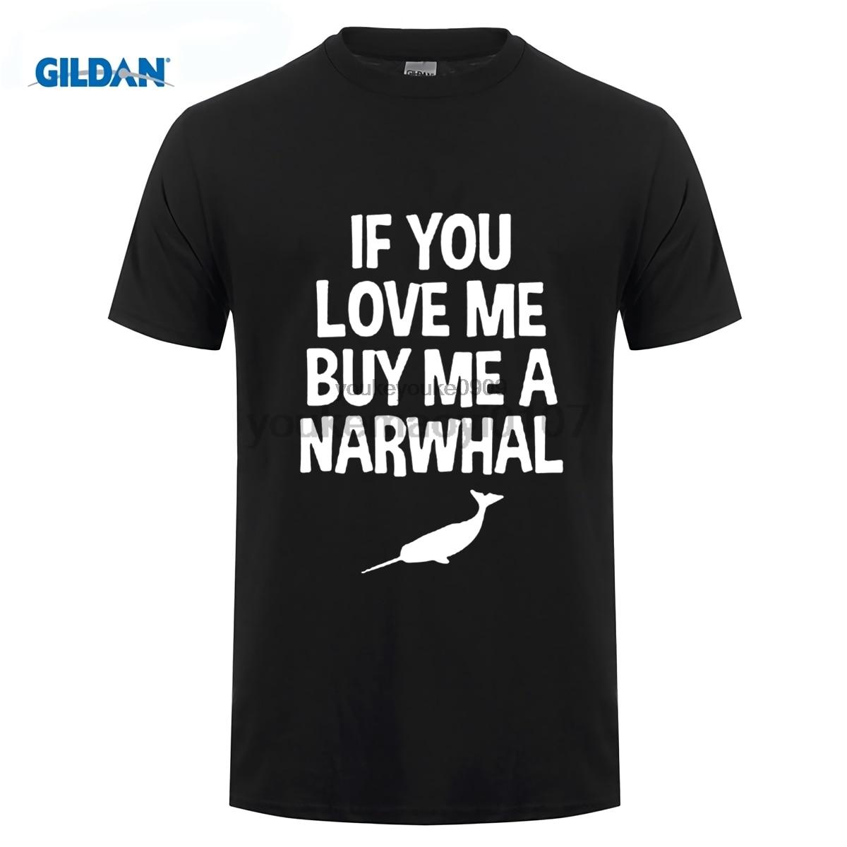 Возьмите если вы любите меня купить мне Нарвал животное футболка смешно печать женский Футболки для женщин женская футболка Дешевые леди ф...