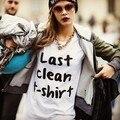 Más mujeres del tamaño camisa último limpia t-shirt Letter Print Cotton Casual camisa divertida dama blanca superior camiseta inconformista