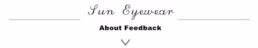 sun eyewear feedback