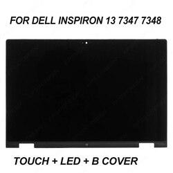 Para reemplazar dell Inspiron 13 7347 de 7348 P57G monitor panel táctil digitalizador + marco bisel + led pantalla lcd B cubierta de la pantalla
