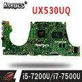 Материнская плата для ноутбука ASUS UX530U UX530UQ UX530UA UX530UR UX530UX материнская плата 8G 16G i5-7200U/I7-7500U (V2G) обмен!