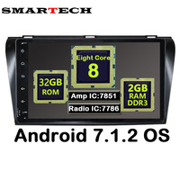 SMARTECH 8 Core Android 7 1 2 9 IPS For Mazda3 2004 2008 Car Radio Player