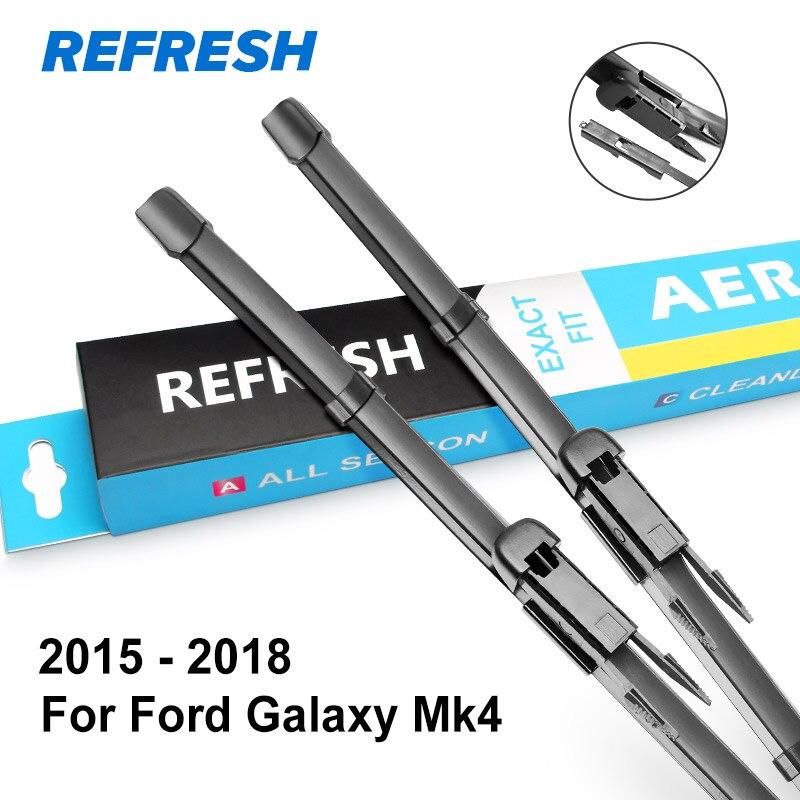 REFRESH Щетки стеклоочистителя для Ford Galaxy Fit Heavy Duty Hook / Side Pin / кнопка / зажимной язычок Модель Год с 1995 по год - Цвет: 2015 - 2018 ( Mk4 )
