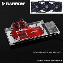 BARROW Full Cover Graphics Card Block use for ZOTAC GTX1080TI-11GD5X Extreme Plus OC GPU Radiator Copper RGB