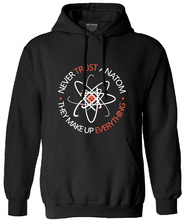 Never Trust an Atom, they Make Up Everything | Funny Science sweatshirt men long sleeve hooded 2017 new autumn winter suit brand
