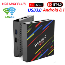 H96 MAX Plus Android 8.1 TV Box H.265 Double 2.4g/5g Wifi RK3328 Quad core blutooth 4.0 4 k 4 gb 32 gb Media Player PK H96 Pro boîte