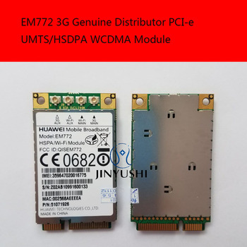JINYUSHI For EM772   3G 100% NEW&Original Genuine Distributor PCI-e UMTS/HSDPA WCDMA Module Free Shipping