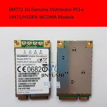 JINYUSHI dla EM772 3G 100 nowy i oryginalny oryginalny dystrybutor PCI-e UMTS HSDPA WCDMA moduł darmowa wysyłka tanie i dobre opinie Wewnętrzny Zdjęcie wireless PCIE 7 2M