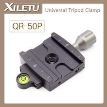 лучшая цена XILETU QR-50P Camera Tripod Monopod Clamp Adapter Quick Release Clamp For Manfrotto Gitzo RRS ARCA-SWISS SIRUI