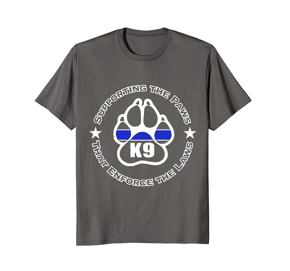 2019 New Fashion Brand Clothing Police <font><b>k9</b></font> <font><b>shirt</b></font> Supporting the paws enforce the laws tee T <font><b>Shirt</b></font> image