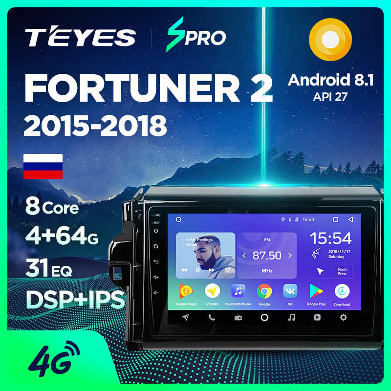 TEYES SPRO For Toyota Fortuner 2 2015-2018 Car Radio Multimedia Video Player Navigation GPS Android 8.1 Accessories Sedan No dvd