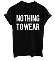 NOTHING TO WEAR Summer Short Sleeve Harajuku T Shirt Women Men Unisex Tops Letter Print Tee