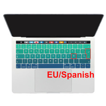 "EU Spanish Language Silicone Keyboard Cover Skin Protector For Macbook New 2016 Pro 13 15 with Touch Bar Retina Pro 13.3"" 15.4""(China)"