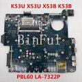 Hohe qualität Für K53U X53U X53B K53B X53BY X53BR K53BY Laptop motherboard PBL60 LA-7322P AMD 100% voll Getestet