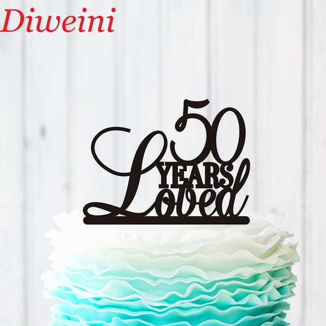 50 Years Loved Cake Topper 50th Birthday Cake Topper Personalized