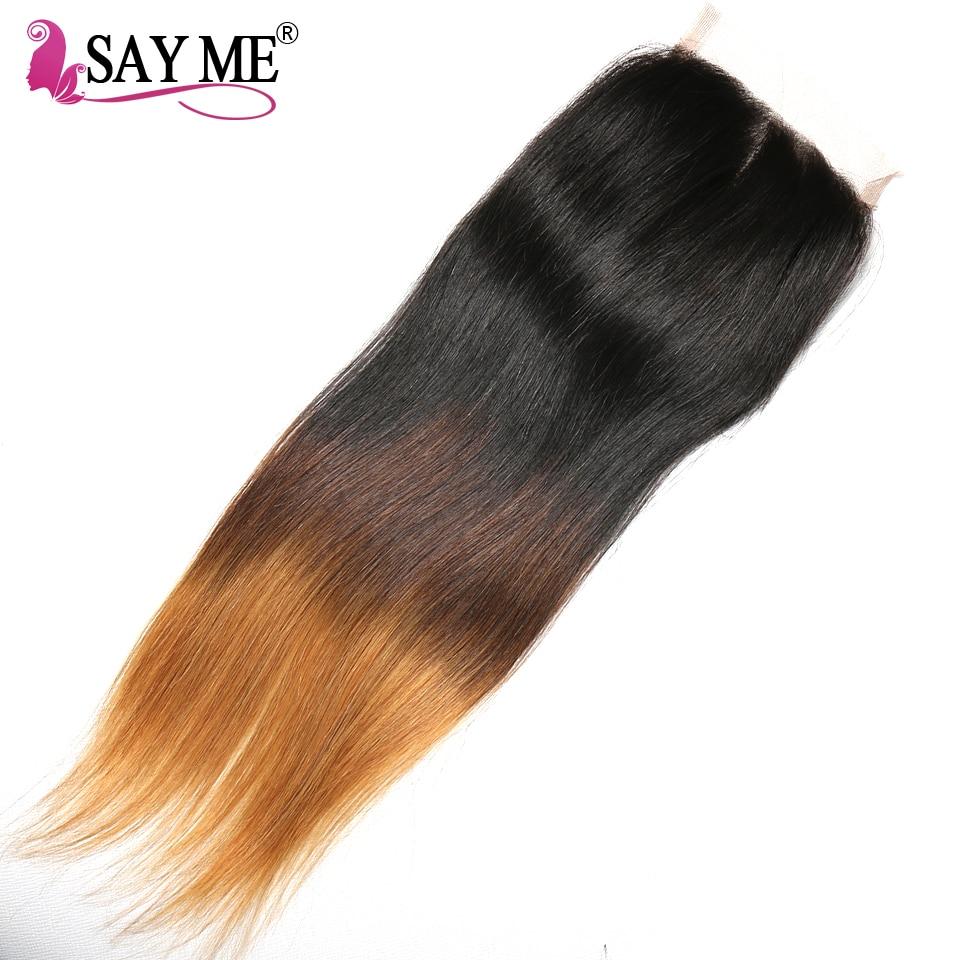 SEG ME 4x4 Ombre Lace Closure Brasilian Straight Closure Piece Non Remy Free Del 1b / 4/30 3 Tre Tone Human Hair Closure
