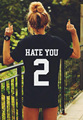 HATE YOU 2 TEE Shirt Tshirt Top Unisex Men Women Fashion T Shirt Rock Clothing-for-couples Lovers Women Clothing S-2XL w972