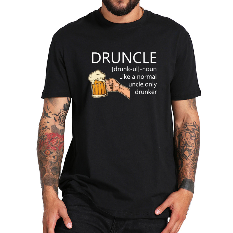31a38006 Druncle T-shirt Men Like A Normal Uncle Only Drunker Tee Humor Gift Clothes  100