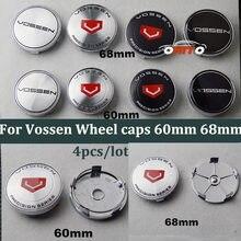 Boa qualidade 4 pçs/lote 60mm 68mm emblema do carro tampas cubo de roda para vossen vossen rodas centro roda automóvel tampas do carro
