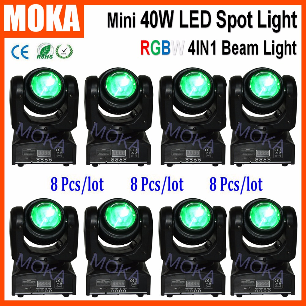 8 Pcs/lot Beam 40W Mini Moving Head Spot Disco Effect RGBW LED Light X axis 360 Degree Or Endless Rotation Y axis 180 Degree