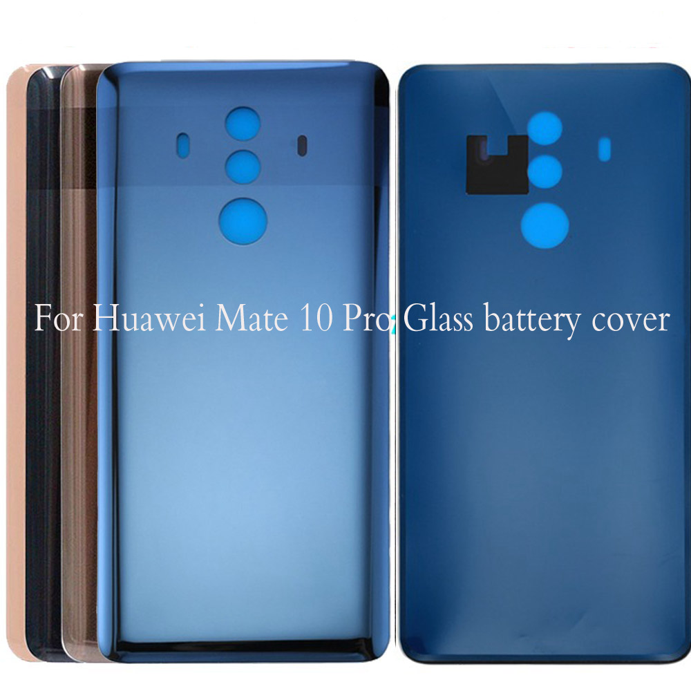 For Huawei Mate 10 Pro Glass Battery Cover Door Smart Phone Back Cover Replacement Repair Part For Huawei Mate10pro