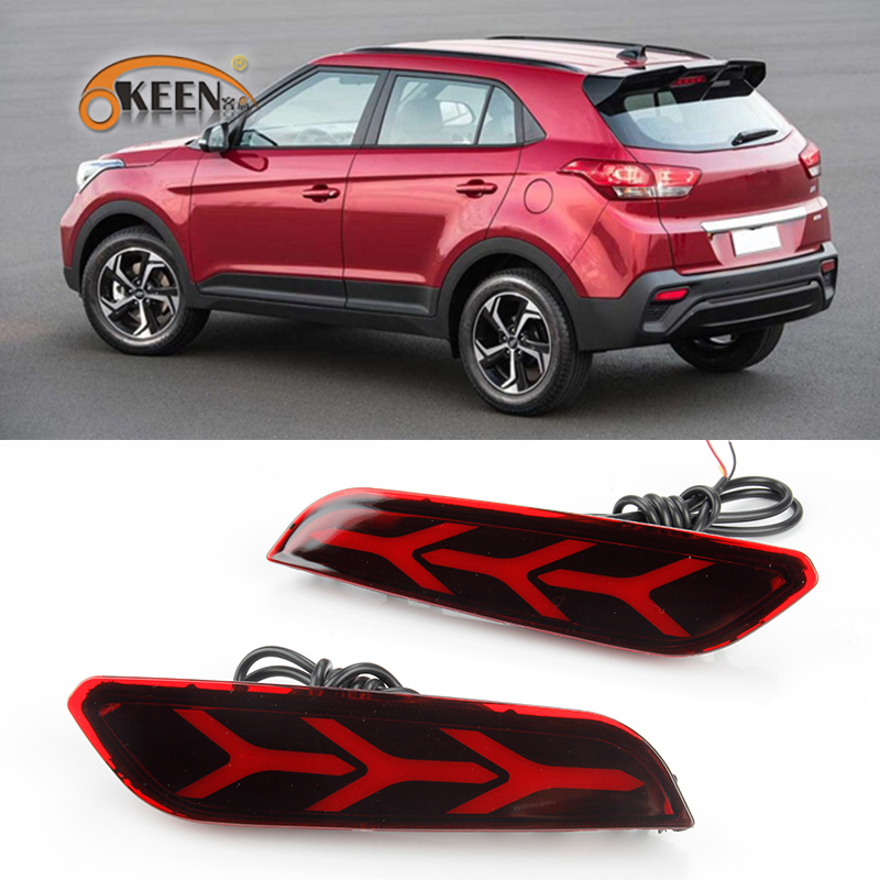 OKEEN For Hyundai Creta IX25 2017 2018 LED Rear Bumper Reflector Tail light Fog Lamp Brake Light Turn Signal Light 12V 2PCS new multi led reflector rear tail light bumper brake light for nissan qashqai
