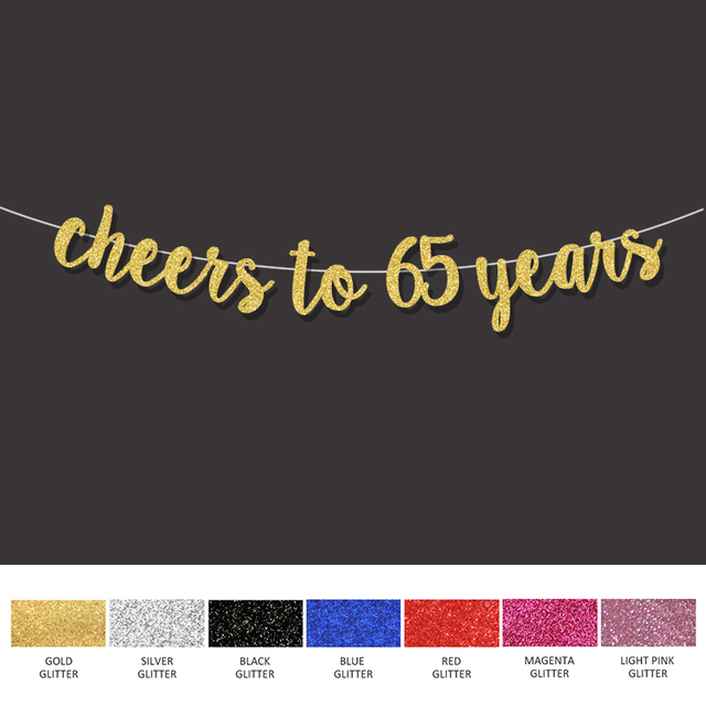 65th Birthday Party Decorations For Cheers To 65 Years Banner Happy Gold Sign Wedding Anniversary Decor Supplies