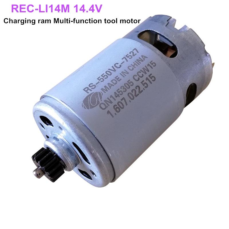 REC LI14M 14 4V Charging ram Multi function tool motor RS 550VC 7527 with 14T gear