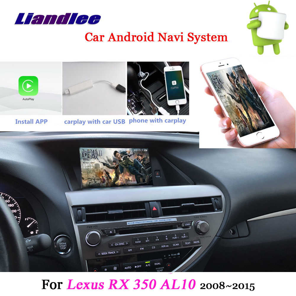 Liandlee Car Android System For Lexus RX 350 RX350 AL10 2008~2015 Radio Stereo Carplay GPS Wifi Navi MAP Navigation Multimedia