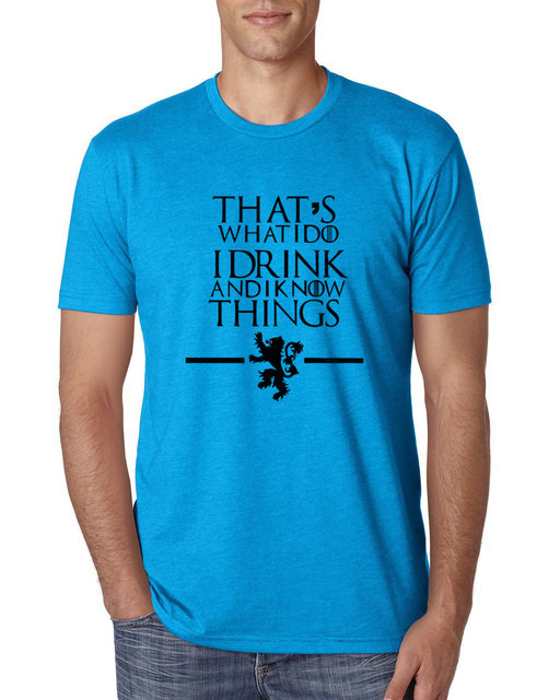 Game of Thrones That's What I Do I Drink and I know Things T-Shirt