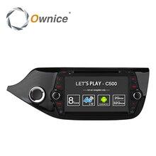 Ownice C500 4 г SIM LTE Octa 8 Core Android 6,0 для Kia CEED 2013-2015 dvd-плеер gps Navi Радио WI-FI 4 г BT 2 ГБ Оперативная память 32 г Встроенная память