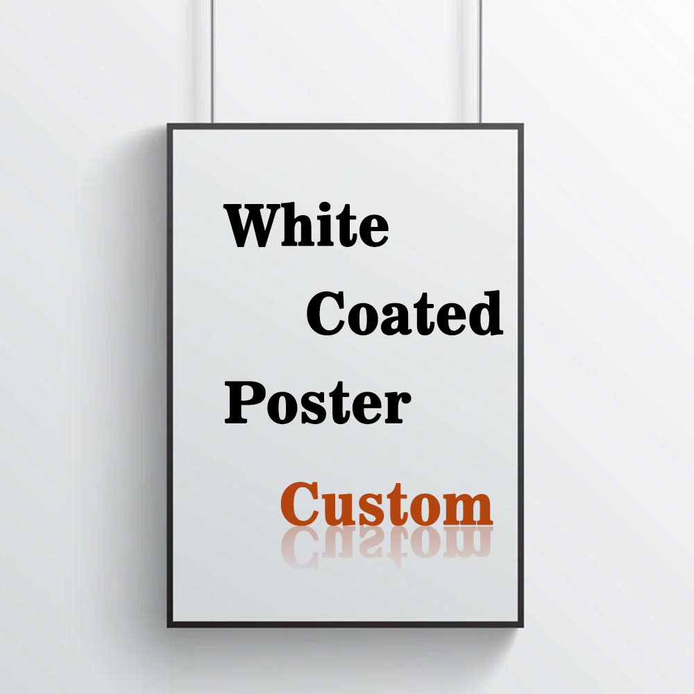 Buyer Custom Posters Print White Coated Print DIY Poster