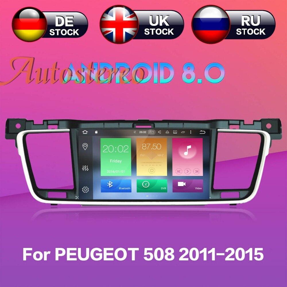 Plus récent Android 8 Voiture lecteur DVD GPS navigation radio Stéréo Pour PEUGEOT 508 2011 2012 2013-2017 unité de tête auto radio multimédia