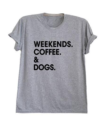 Mode Tumblr T-Shirt Wochenenden Kaffee & Hunde T Hemd Tees Baumwolle Tops Frauen Hipster Grafik t-shirts Ästhetischen Tops Plus Größe