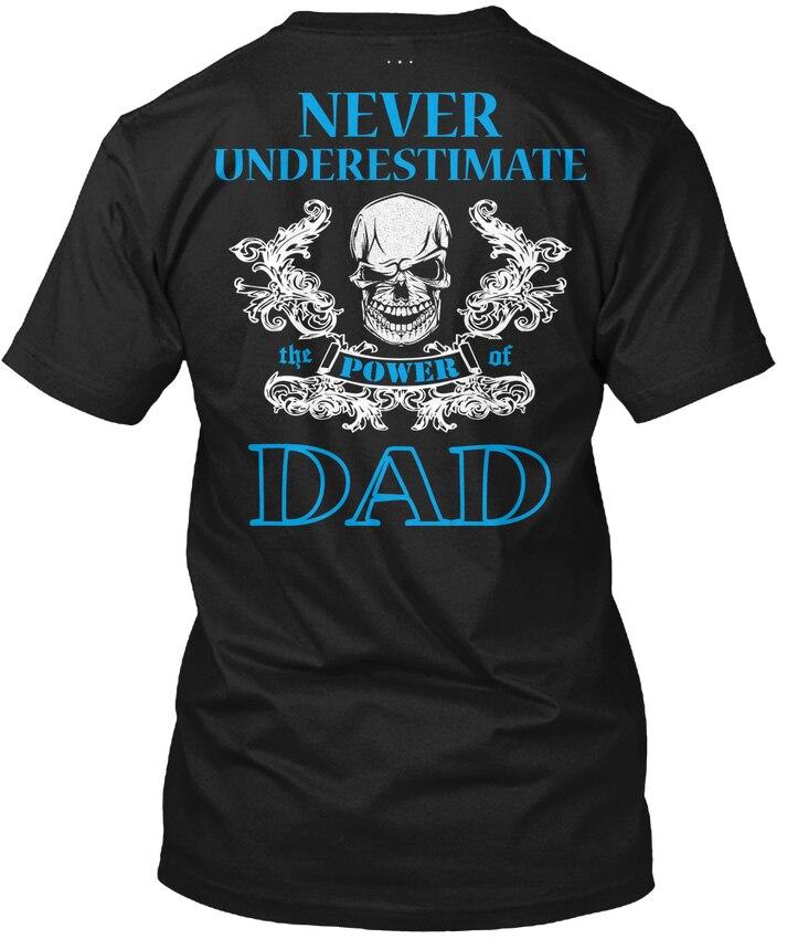 Мощность Папа! Подарок для специального человека-никогда не Популярные Tagless футболка