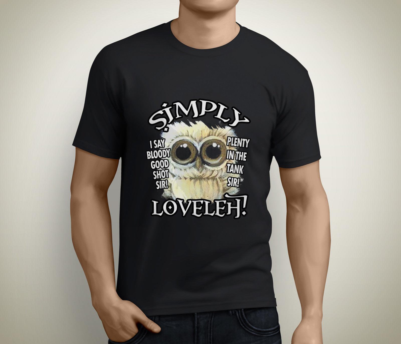 Просто loveleh забавная сова прекрасный кровавая хороший выстрел достаточно бак сэр футболка S-5XL