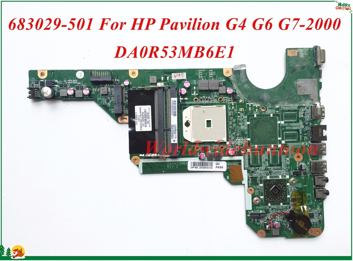 High Quality 683029-001 683029-501 For HP Pavilion G4 G6 G7-2000 Laptop Motherboard DA0R53MB6E1 Socket FS1 DDR3 100% Tested