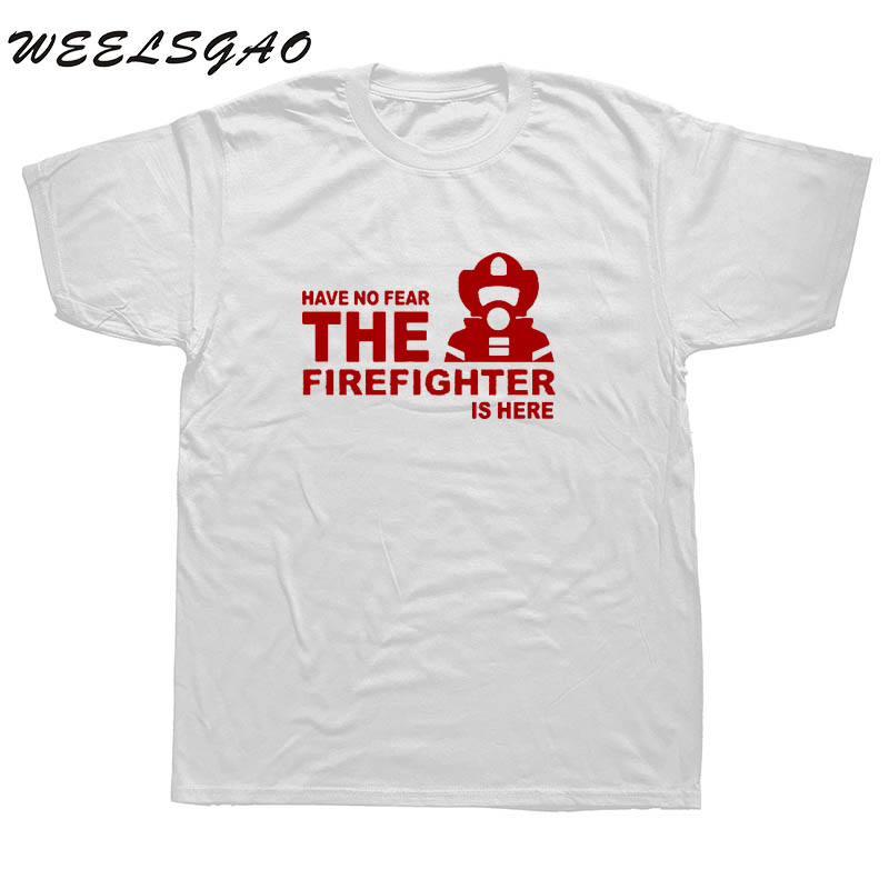 Tops & Tees Latest Collection Of Have No Fear Firefighter Is Here T Shirts Men Tops T Shirt Casual Cotton Short Sleeve Fireman T-shirt Tee Products Hot Sale