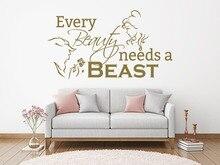 Romantico soggiorno camera da letto della decorazione di bellezza e la bestia adesivo da parete in vinile ogni bellezza ha bisogno di bestia citazione della parete della decalcomania di arte 2WS37