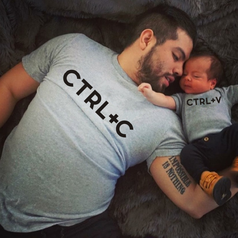 Ctrl+C Printed Dad T-shirt Or Ctrl+V Printed Baby Bodysuit Father's Day Gift