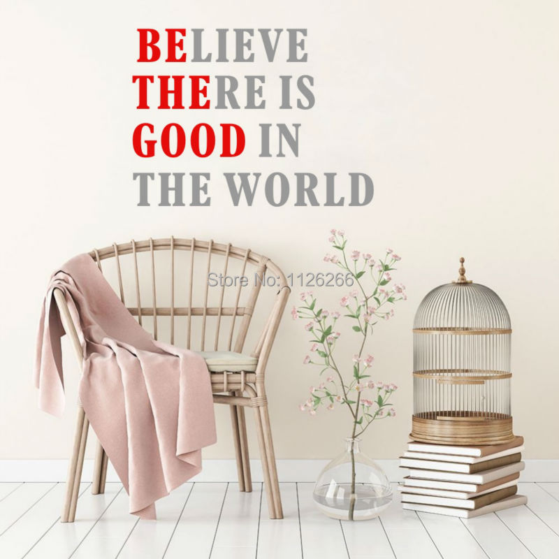 Quote Wall Decal Believe there is Good in the World Creative Vinyl Lettering for Home Office Decoration