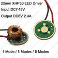 22mm Cree XHP50 LED Driver Entrada DC7-15V (12 V) saída 6 V 2.4A 1/Modo 3 Modos/5 Modos para XHP50 6 V High Power LED Emissor